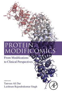 Protein Modificomics PDF Book