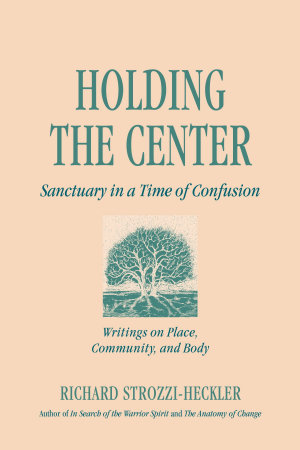 Holding the Center