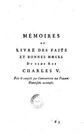 Mémoires ou livre des faits et bonnes moeurs du sage roi Charles V...