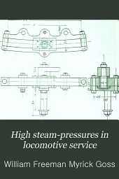 High Steam-pressures in Locomotive Service