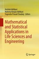 Mathematical and Statistical Applications in Life Sciences and Engineering PDF