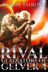 Rival (Gladiators of Gelvek 1)