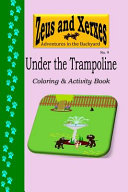 Under the Trampoline Coloring & Activity Book