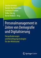 Personalmanagement in Zeiten von Demografie und Digitalisierung PDF