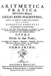 Aritmetica pratica del celebre dottore Giulio Bassi Piacentino: Volume 1