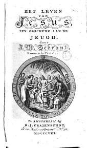 Het leven van Jesus: een geschenk aan de jeugd