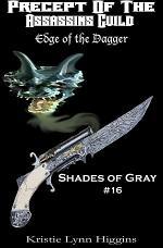 #16 Shades of Gray: Precept Of The Assassins Guild- Edge Of The Dagger