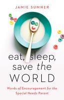 Eat  Sleep  Save the World PDF