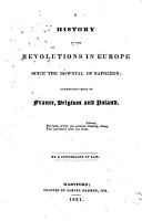 A History of the Revolutions in Europe Since the Downfal of Napoleon PDF