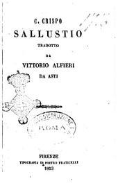 C. Crispo Sallustio tradotto da Vittorio Alfieri da Asti