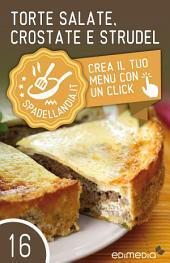 Torte salate, Crostate e Strudel: Spadellandia