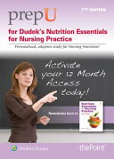 Nutrition Essentials for Nursing Practice PrepU Access Code