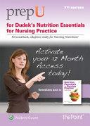 Nutrition Essentials for Nursing Practice PrepU Access Code