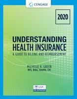 Understanding Health Insurance  A Guide to Billing and Reimbursement   2020 PDF