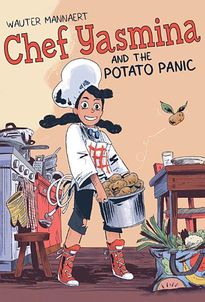 Download Chef Yasmina and the Potato Panic Book