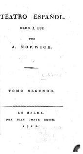 Teatro español: Volumen 2