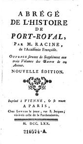 Abrege de l'histoire de Port-Royal. ... Nouv. ed