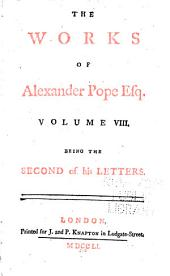 The Works of Alexander Pope Esq: Volume 8