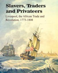 Slavers Traders And Privateers Book PDF