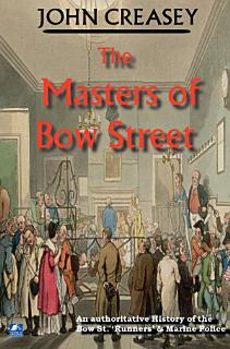 The Masters Of Bow Street Book