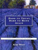 Dare to Trust  Dare to Hope Again PDF
