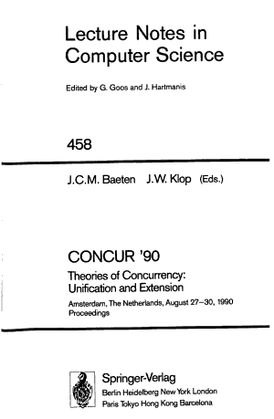 CONCUR  90  Theories of Concurrency  Unification and Extension PDF