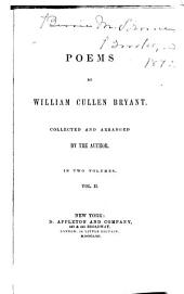 Poems, by William Cullen Bryant: Volume 2