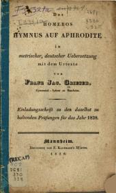 Hymnus auf Aphrodite in metrischer deutscher Übersetzung mit dem Urtexte