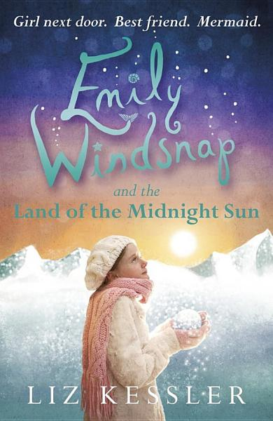 Download Emily Windsnap and the Land of the Midnight Sun Book