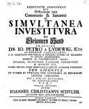 Dissertatio      de differentiis  juris communis et Saxonici in simul sanea investitura der gesamten Hand  praes  Jo Petro a Ludwig     1722  Recusa