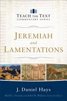 Jeremiah and Lamentations  Teach the Text Commentary Series  PDF