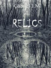RELICS: Three 13 Trilogy #1