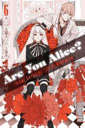 Are You Alice?: Volume 6