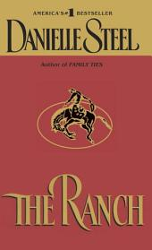 The Ranch: A Novel
