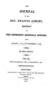 The Journal of the Rev. Francis Asbury, Bishop of the Methodist Episcopal Church: From November 8, 1800, to December 7, 1815