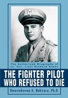 The Fighter Pilot Who Refused to Die PDF