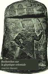 Recherches sur la glyptique orientale: Volume1