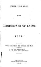 Annual Report of the Commissioner of Labor: Volume 7, Issue 1