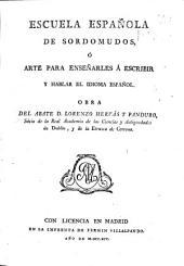 Escuela española de sordomudos, ó Arte para enseñarles á escribir y hablar el idioma español: Volumen 1
