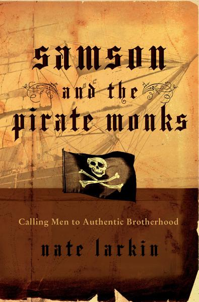 Download Samson and the Pirate Monks Book