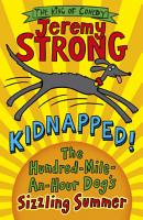 Kidnapped  The Hundred Mile an Hour Dog s Sizzling Summer PDF
