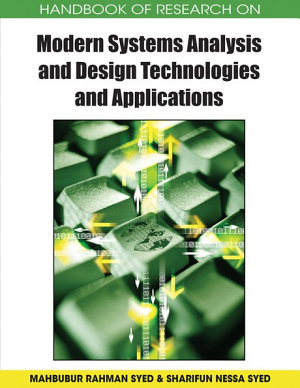 Handbook of Research on Modern Systems Analysis and Design Technologies and Applications