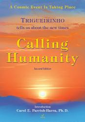 Calling Humanity A Cosmic Event Is Taking Place Book PDF