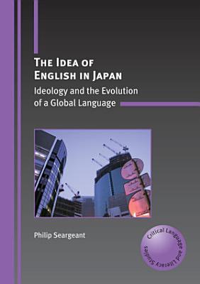 The Idea of English in Japan PDF