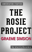 The Rosie Project  By Graeme Simsion   Conversation Starters PDF