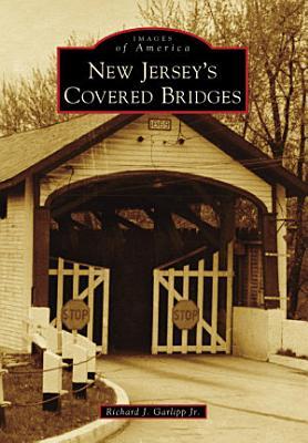 New Jersey s Covered Bridges PDF