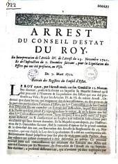 Arrest du Conseil d'Estat du roy, en interpretation de l'article IV. de l'arrest du 23. novembre 1721. Et de l'instruction du 7. decembre suivant, pour la liquidation des effets qui ont été presentez au visa. Du 7. mars 1722. Extrait des registres du Conseil d'Estat