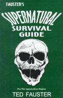 Fauster's Supernatural Survival Guide