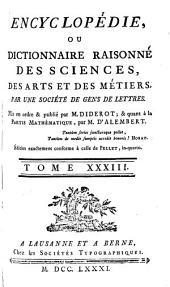Encyclopédie ou Dictionnaire raisonné des sciences, des arts et des métiers: Volume33