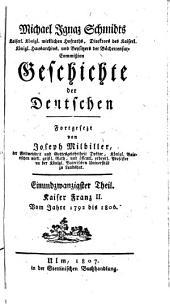 Geschichte der Deutschen: Kaiser Franz II. : Vom Jahr 1792 bis 1806, Band 21
